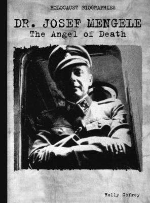 Cover image for Dr. Josef Mengele : the Angel of Death