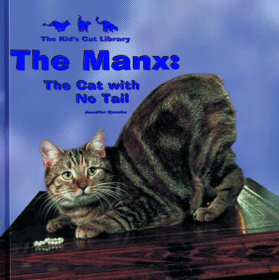 Cover image for The Manx : the cat with no tail