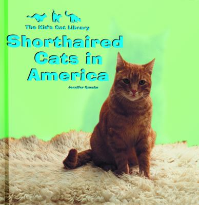 Cover image for Shorthaired cats in America