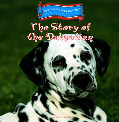 Cover image for The story of the Dalmatian