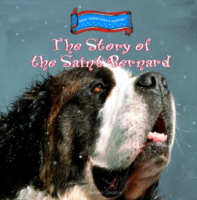 Cover image for The story of the Saint Bernard