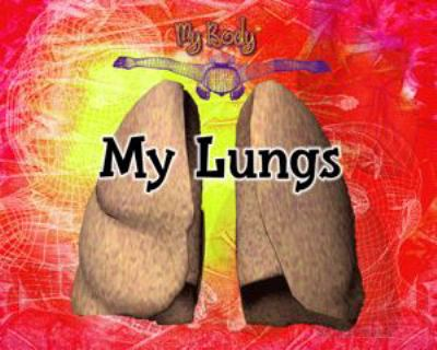 Cover image for My lungs