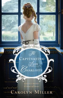 Cover image for The captivating Lady Charlotte