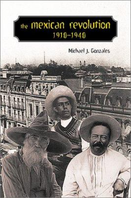 Cover image for The Mexican Revolution, 1910-1940