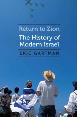 Cover image for Return to Zion : the history of modern Israel