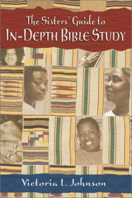 Cover image for The sisters' guide to in-depth Bible study