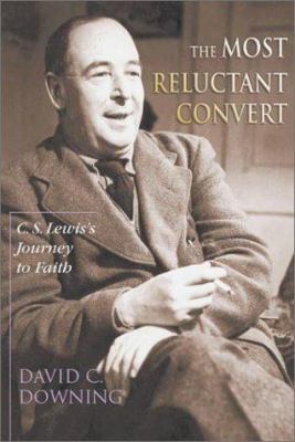 Cover image for The most reluctant convert : C.S. Lewis's journey to faith
