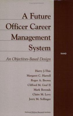 Cover image for A future officer career management system : an objectives-based design