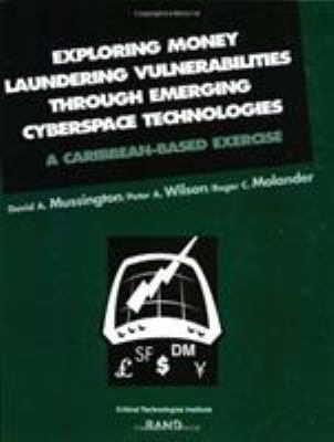Cover image for Exploring money laundering vulnerabilities through emerging cyberspace technologies : a Caribbean-based exercise