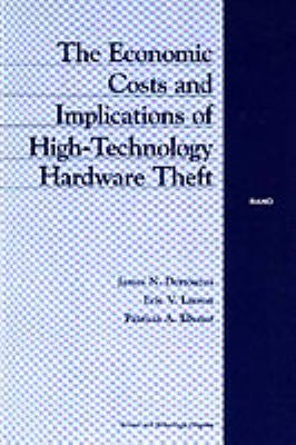 Cover image for The Economic costs and implications of high-technology hardware theft