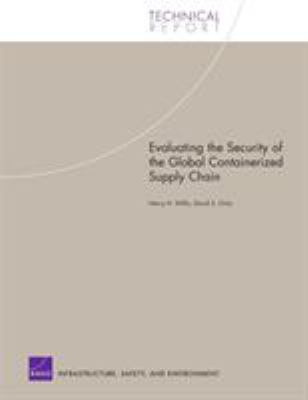 Cover image for Evaluating the security of the global containerized supply chain