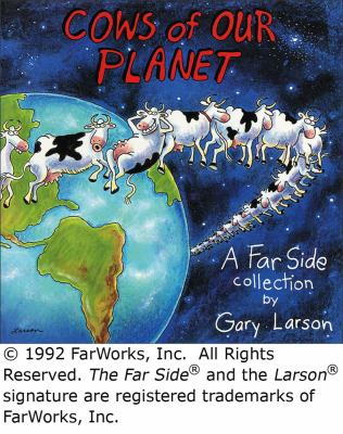 Cover image for Cows of our planet : a far side collection