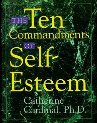 Cover image for The ten commandments of self-esteem