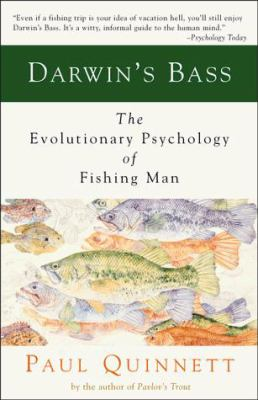 Cover image for Darwin's bass : the evolutionary psychology of fishing man