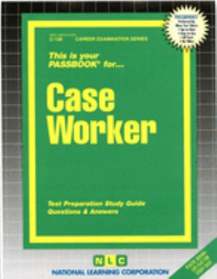 Cover image for Case worker : test preparation study guide : questions & answers.