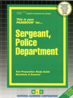 Cover image for Sergeant, police department : test preparation study guide, questions & answers.