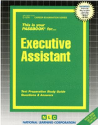 Cover image for Executive assistant : test preparation study guide, questions & answers.
