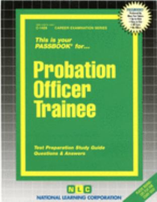 Cover image for This is your passbook for-- probation officer trainee : test preparation study guide : questions & answers.