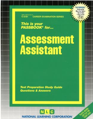 Cover image for This is your passbook for assessment assistant : test preparation study guide : questions & answers.