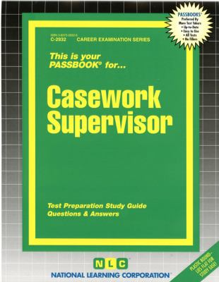 Cover image for This is your passbook for casework supervisor : test preparation study guide : questions & answers.
