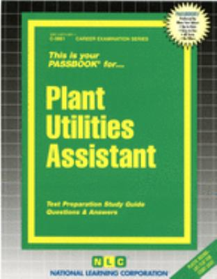 Cover image for Plant utilities assistant : test preparation study guide : questions & answers