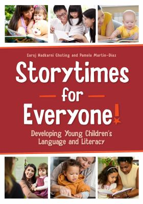 Cover image for Storytimes for everyone! : developing young children's language and literacy