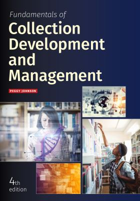 Cover image for Fundamentals of collection development and management