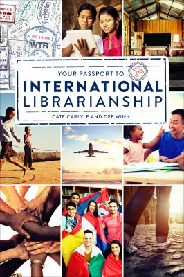 Cover image for Your passport to international librarianship