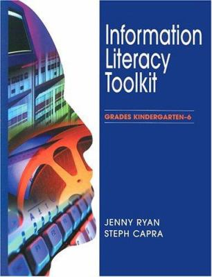 Cover image for Information literacy toolkit. Grades kindergarten-6