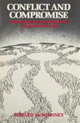 Cover image for Conflict and compromise : international law and world order in a revolutionary age