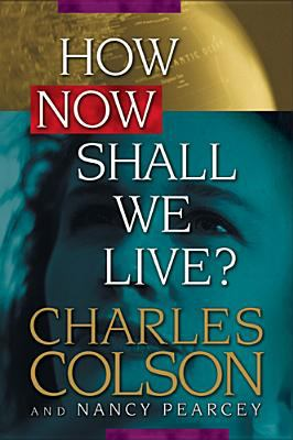 Cover image for How now shall we live?