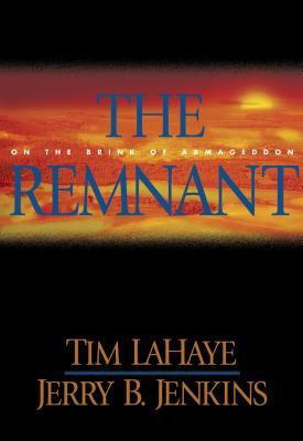 Cover image for The remnant : on the brink of Armageddon