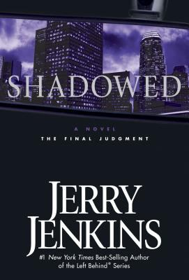 Cover image for Shadowed : the final judgment