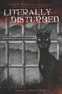 Cover image for Literally disturbed : tales to keep you up at night