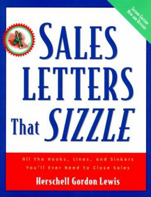 Cover image for Sales letters that sizzle : all the hooks, lines, and sinkers you'll ever need to close sales