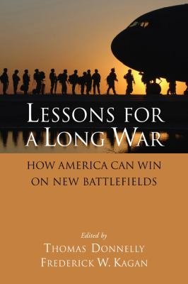 Cover image for Lessons for a long war : how America can win on new battlefields