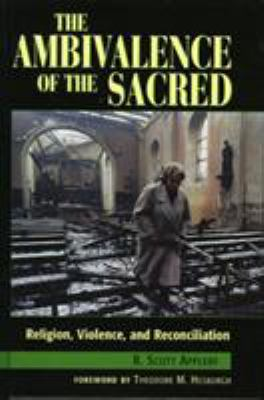 Cover image for The ambivalence of the sacred : religion, violence, and reconciliation