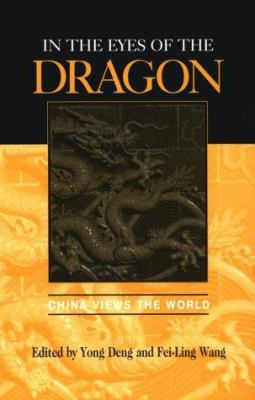 Cover image for In the eyes of the dragon : China views the world