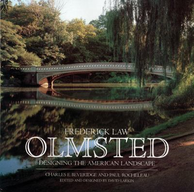 Cover image for Frederick Law Olmsted : designing the American landscape