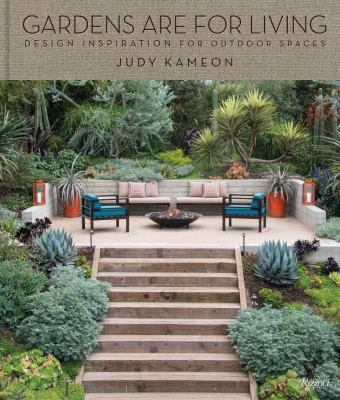 Cover image for Gardens are for living : design inspiration for outdoor spaces