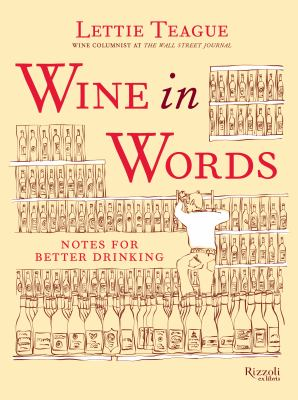 Cover image for Wine in words : notes for better drinking