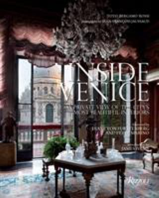 Cover image for Inside Venice : a private view of the city's most beautiful interiors