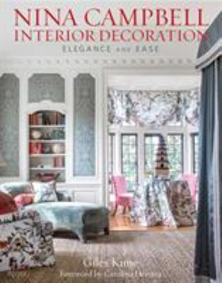 Cover image for Nina Campbell interior decoration : elegance and ease