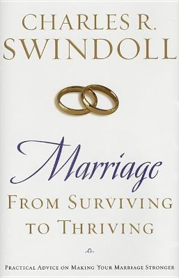 Cover image for Marriage : from surviving to thriving : practical advice on making your marriage strong