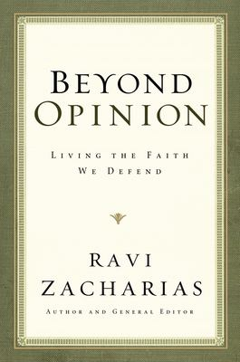 Cover image for Beyond opinion : living the faith that we defend