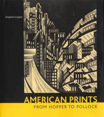 Cover image for American prints from Hopper to Pollock