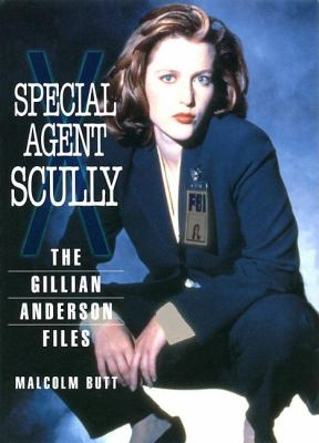 Cover image for Special agent Scully : the Gillian Anderson files
