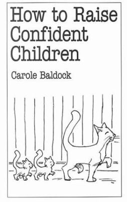 Cover image for How to raise confident children