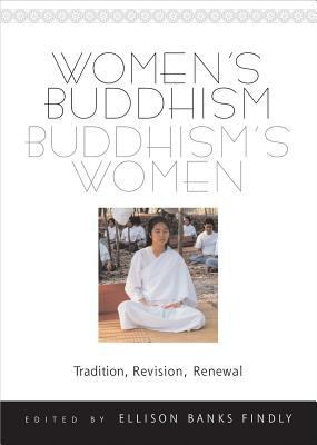 Cover image for Women's Buddhism, Buddhism's women : tradition, revision, renewal