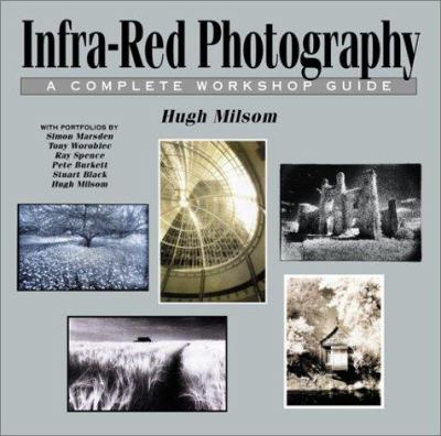 Cover image for Infra-red photography : a complete workshop guide